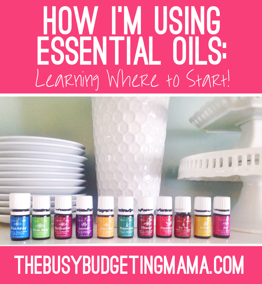 http://www.thebusybudgetingmama.com/wp-content/uploads/2015/03/where-to-start-with-essential-oils-thebusybudgetingmama1.png