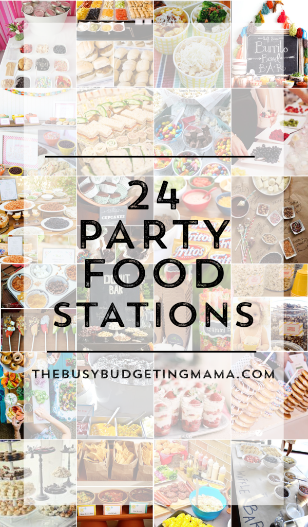 http://www.thebusybudgetingmama.com/wp-content/uploads/2015/04/Party-Food-Stations-Bars-TheBusyBudgetingMama-600x1024.png